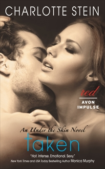 Taken: An Under the Skin Novel, Stein, Charlotte