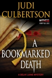 A Bookmarked Death: A Delhi Laine Mystery, Culbertson, Judi