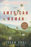 American Woman: A Novel, Choi, Susan