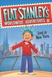 Flat Stanley's Worldwide Adventures #15: Lost in New York, Brown, Jeff