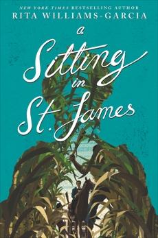 A Sitting in St. James, Williams-Garcia, Rita