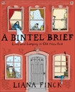 A Bintel Brief: Love and Longing in Old New York, Finck, Liana