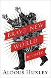 Brave New World Revisited, Huxley, Aldous