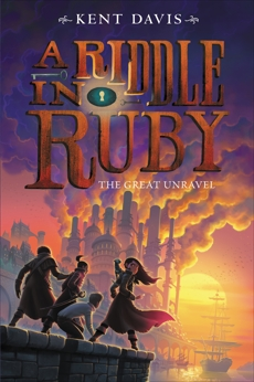 A Riddle in Ruby #3: The Great Unravel, Davis, Kent