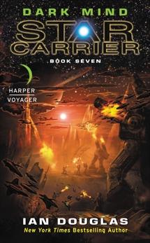 Dark Mind: Star Carrier: Book Seven, Douglas, Ian