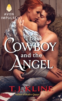 The Cowboy and the Angel, Kline, T. J.