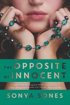 The Opposite of Innocent, Sones, Sonya