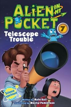 Alien in My Pocket #7: Telescope Troubles, Ball, Nate