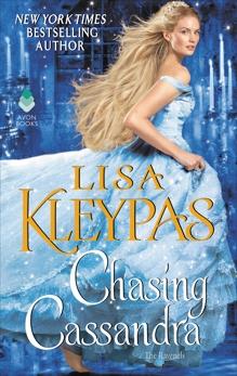 Chasing Cassandra: The Ravenels, Kleypas, Lisa