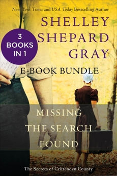 The Secrets of Crittenden County: Missing, The Search, and Found, Gray, Shelley Shepard