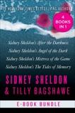 The Sidney Sheldon & Tilly Bagshawe Collection: Sidney Sheldon's After the Darkness, Sidney Sheldon's Angel of the Dark, Sidney Sheldon's Mistress of the Game, and Sidney Sheldon's The Tides of Memory, Sheldon, Sidney