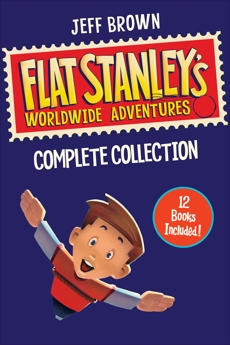 Flat Stanley's Worldwide Adventures Collection: Books 1-12, Brown, Jeff