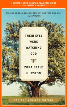 A Teacher's Guide to Their Eyes Were Watching God: Common-Core Aligned Teacher Materials and a Sample Chapter, Hurston, Zora Neale & Jurskis, Amy