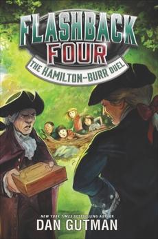 Flashback Four #4: The Hamilton-Burr Duel, Gutman, Dan
