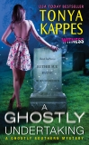 A Ghostly Undertaking: A Ghostly Southern Mystery, Kappes, Tonya