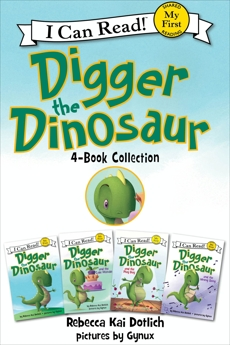 Digger the Dinosaur I Can Read 4-Book Collection: My First I Can Read: Digger the Dinosaur, The Cake Mistake, The Play Day, The Wrong Song, Dotlich, Rebecca Kai
