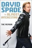 Almost Interesting, Spade, David
