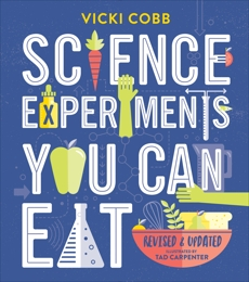 Science Experiments You Can Eat, Cobb, Vicki