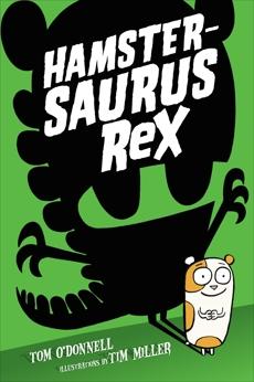 Hamstersaurus Rex, O'Donnell, Tom