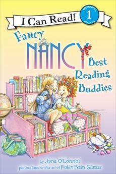 Fancy Nancy: Best Reading Buddies, O'Connor, Jane