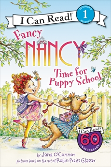 Fancy Nancy: Time for Puppy School, O'Connor, Jane