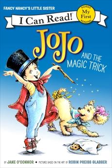 Fancy Nancy: JoJo and the Magic Trick, O'Connor, Jane