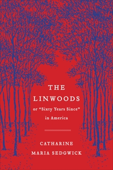 The Linwoods: or,