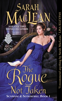 The Rogue Not Taken: Scandal & Scoundrel, Book I, MacLean, Sarah