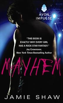Mayhem: Mayhem Series #1, Shaw, Jamie
