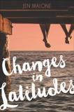 Changes in Latitudes, Malone, Jen
