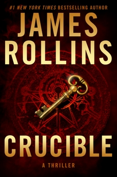 Crucible: A Thriller, Rollins, James