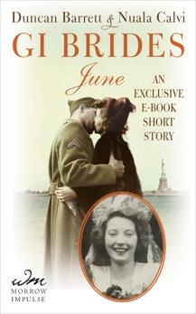 GI Brides: June: An Exclusive E-Book Short Story, Barrett, Duncan & Calvi, Nuala