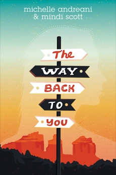 The Way Back to You, Andreani, Michelle & Scott, Mindi