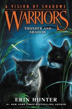 Warriors: A Vision of Shadows #2: Thunder and Shadow, Hunter, Erin