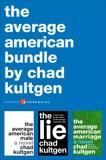 The Average American Bundle: The Average American Male, The Average American Marriage, and The Lie, Kultgen, Chad