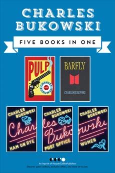 Charles Bukowski Fiction Collection, Bukowski, Charles