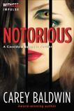 Notorious, Baldwin, Carey