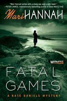 Fatal Games: A Kate Daniels Mystery, Hannah, Mari