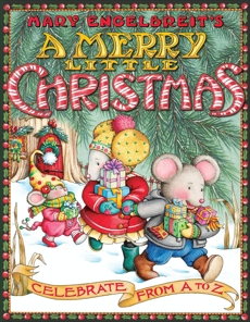 Mary Engelbreit's A Merry Little Christmas: Celebrate from A to Z, Engelbreit, Mary