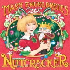 Mary Engelbreit's Nutcracker, Engelbreit, Mary