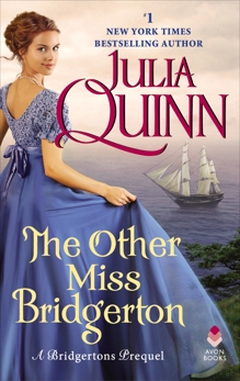 The Other Miss Bridgerton: A Bridgerton Prequel, Quinn, Julia