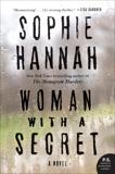 Woman with a Secret: A Novel, Hannah, Sophie