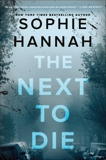 The Next to Die: A Novel, Hannah, Sophie