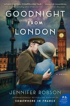 Goodnight from London: A Novel, Robson, Jennifer