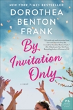 By Invitation Only: A Novel, Frank, Dorothea Benton