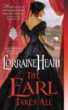 The Earl Takes All: A Hellions of Havisham Novel, Heath, Lorraine