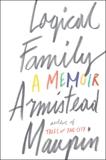 Logical Family: A Memoir, Maupin, Armistead