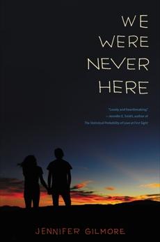 We Were Never Here, Gilmore, Jennifer
