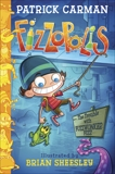 Fizzopolis: The Trouble with Fuzzwonker Fizz, Carman, Patrick