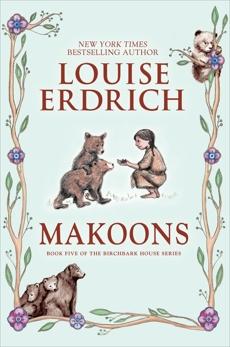 Makoons, Erdrich, Louise